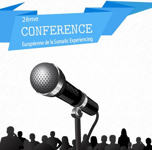 2ème Conférence Européenne de Somatic Experiencing (S.E®)  14 – 17 Juin 2018
