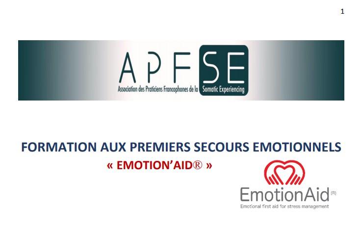 FORMATION AUX PREMIERS SECOURS EMOTIONNELS . « EMOTION'AID® »   Paris 26 et 27 Janvier 2020