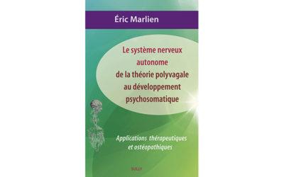 Le système nerveux autonome, de la théorie polyvagale au développement psychosomatique
